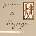 GRAINES DE VOYAGES