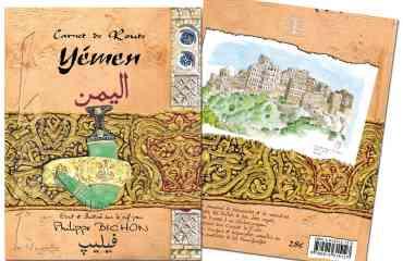 Carnet de route Yémen - Réalisé lors d'un voyage seul de 6 semaines en 2009, le carnet de route de Philippe BICHON nous offre un regard sur ce pays méconnu et aujourd'hui inaccessible. Dans une édition très fidèle au carnet de voyage original, l'auteur-illustrateur partage son voyage. La spontanéité de ses croquis, aquarelles, récit et témoignages écrits en différents alphabets de la main des personnes rencontrées, transporte aussitôt le lecteur sur ses pas.  Ce livre est une possibilité de découvrir ce pays extraordinaire ou vous fera revivre un voyage passé, autrement.  «On n'est pas dans un de ces beaux livres sur papier glacé à la maquette et au calibrage professionnels, mais bien dans le carnet de route encore plein de sable d'un amoureux du voyage ; un ami qui vous aurait prêté pour un temps ses précieuses notes, uniques et personnelles». Libération – nov. 2014